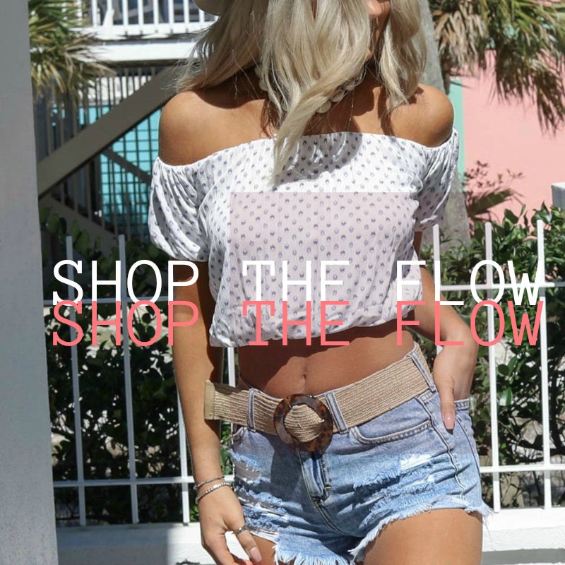 GO WITH OUR FLOW + SHOP OUR NEW TOPS