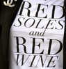 Red Soles And Red Wine