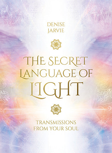 "The Secret Language of Light - Denise Jarvie ""Experience the light of your soul."" 45 oracle cards to fill you with peace, love and energy, these oracle cards radiate positive energy and uplifting messages."