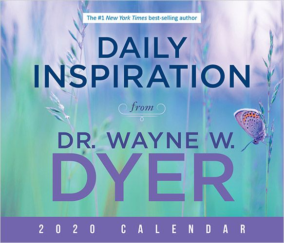 Daily Inspirations from Dr. Wayne W. Dyer 2020