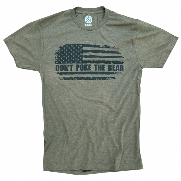 Don't Poke The Bear American Flag Patriotic T Shirt (Army Green)