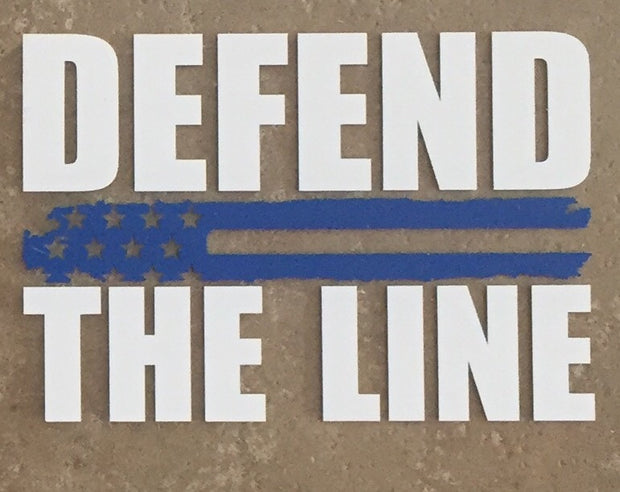 Defend The Line American Made Vinyl Window Decal
