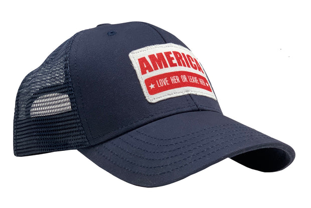 America Love Her Or Leave Her Patriotic Patch Trucker Hat