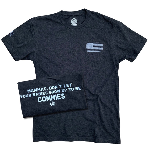 Men's Don't Let Your Babies Grow Up To Be Commies T-Shirt