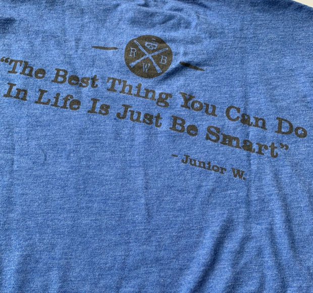 Men's Just Be Smart Hunting Camp Quote T Shirt