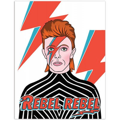 Bowie Rebel Rebel Birthday Card