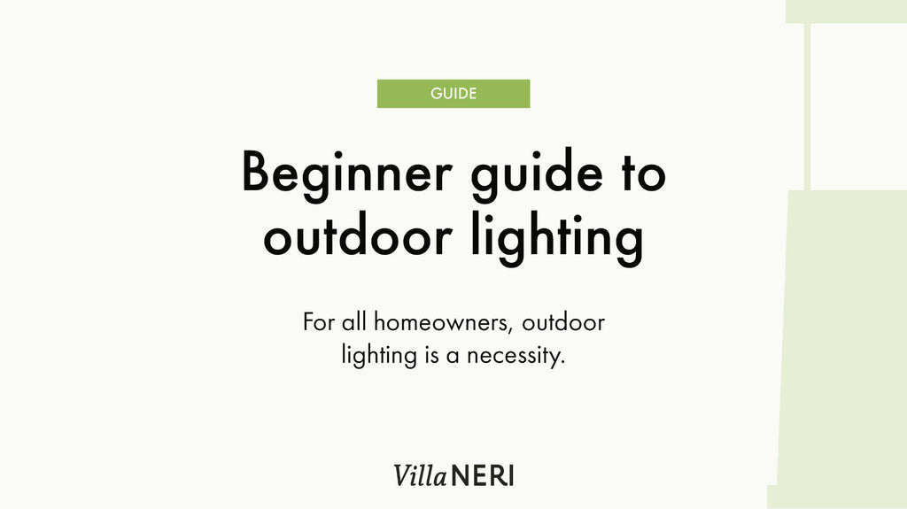 Beginner Guide to Outdoor Lighting
