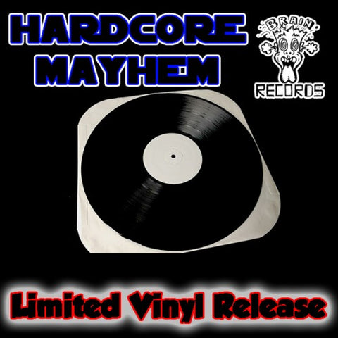 HARDCORE MAYHEM - BIZZY B VINYL ( LAST ONE! )
