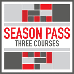 3 Course Season Pass - Choose from our selection of courses