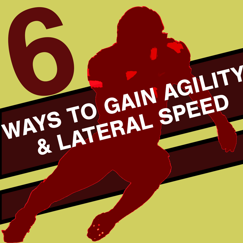 6 Ways to Improve Agility and Lateral Speed