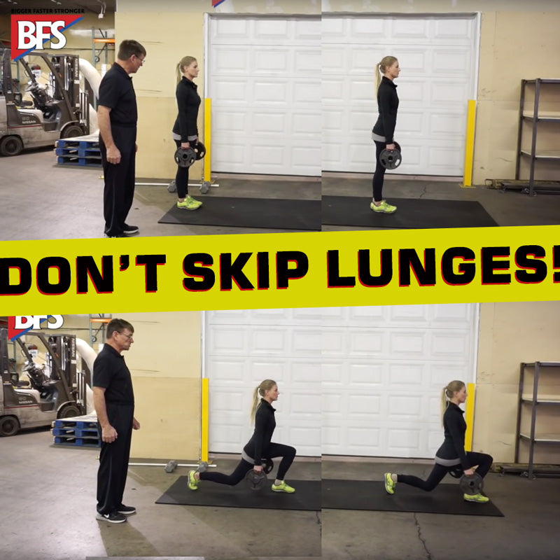 Don't Skip Lunges!