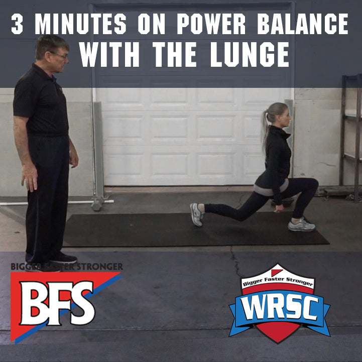 3 Minutes on Power Balance with the Lunge