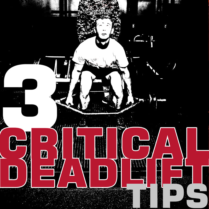 3 Critical Deadlift Tips