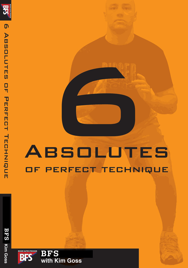 The Six Absolutes of Perfect Technique from CoachBFS