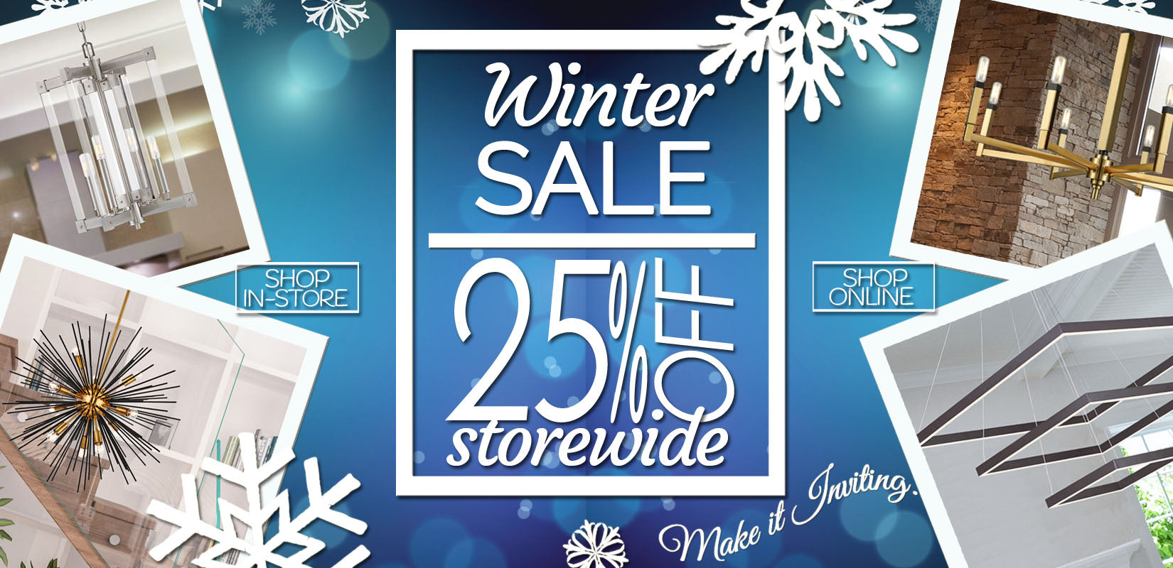 Shop Our Winter Sale  25% Off In Store and Online!