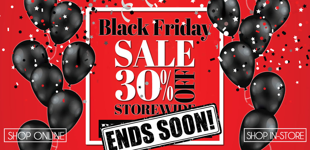 Shop Our 30% Off Black Friday 2019 Sale - Ends Soon!