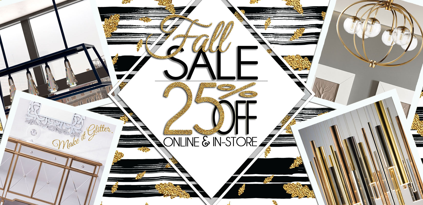 Shop Our Fall 2017 Sale 25% off In Store and Online!