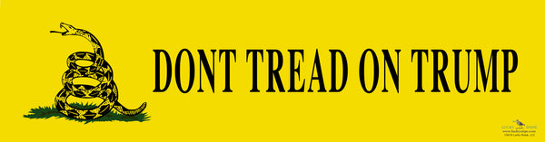 """Don't Tread on Trump"" Bumper Sticker"