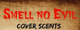 """Smell No Evil"" - Cover Scents by High Octane Outdoors"