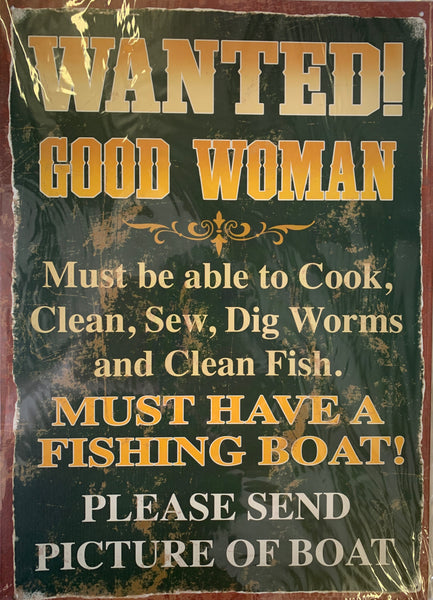 """Wanted - Good Woman"" Metal Sign"