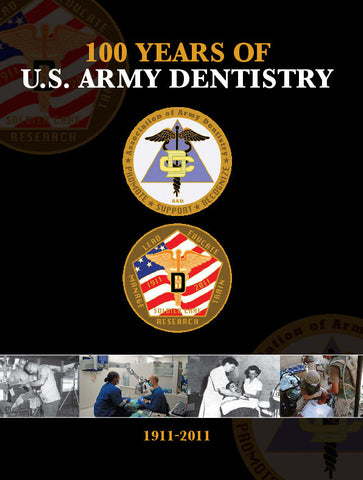 100 Years of U.S. Army Dentistry