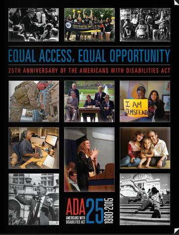 Equal Access, Equal Opportunity: The 25th Anniversary of the Americans with Disabilities Act