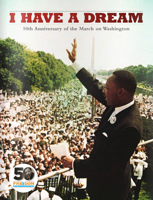 I Have a Dream: 50th Anniversary of the March on Washington