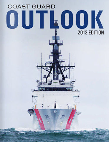 Coast Guard Outlook: 2013