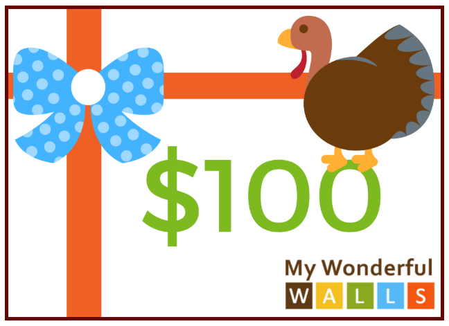 THANKSGIVING GIVEAWAY - Win a $100 Gift Card to My Wonderful Walls