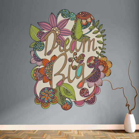 Flower and Text Art Wall Sticker Decal – Dream Big by Valentina Harper