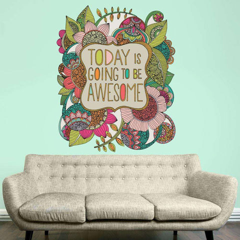 Floral Quote Art Wall Sticker Decal – Today is Going to Be Awesome by Valentina Harper