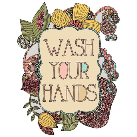 Wash Your Hands Motivational Decal by Valentina Harper