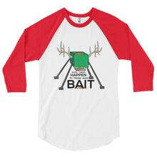 "Load image into Gallery viewer, ""Good Things Happen to Those Who Bait"" 3/4 Sleeve T-shirt"