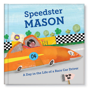 Speedster: A Day in the Life of a Race Car Driver Personalized Story Book