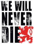 We Will Never Die Sticker