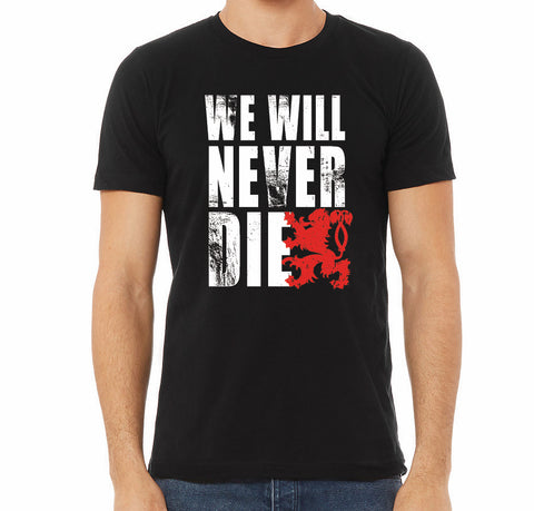 We Will Never Die T-Shirt