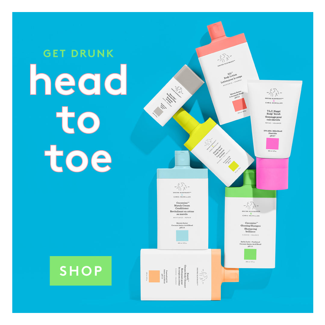 Get Drunk head to toe - shop hair care and body care products from Drunk Elephant