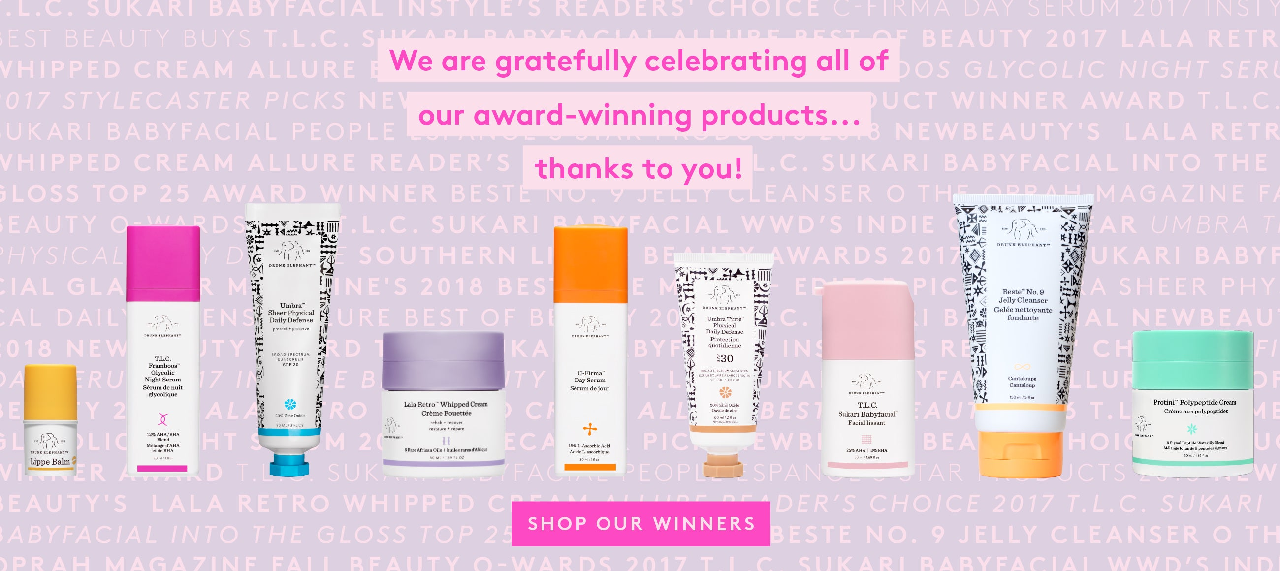 Vertical Mobile Banner Award Winning Products, feat Lippe Balm, TLC Glycolic Serum, Umbra Physical Sunscreen, Umbra Tinte tinted sunscreen, C-Firma Vitamin C Serum, Lala Retro Whipped Moisturizer, Babyfacial Mask, Beste Jelly Cleanser, Protini Moisturizer