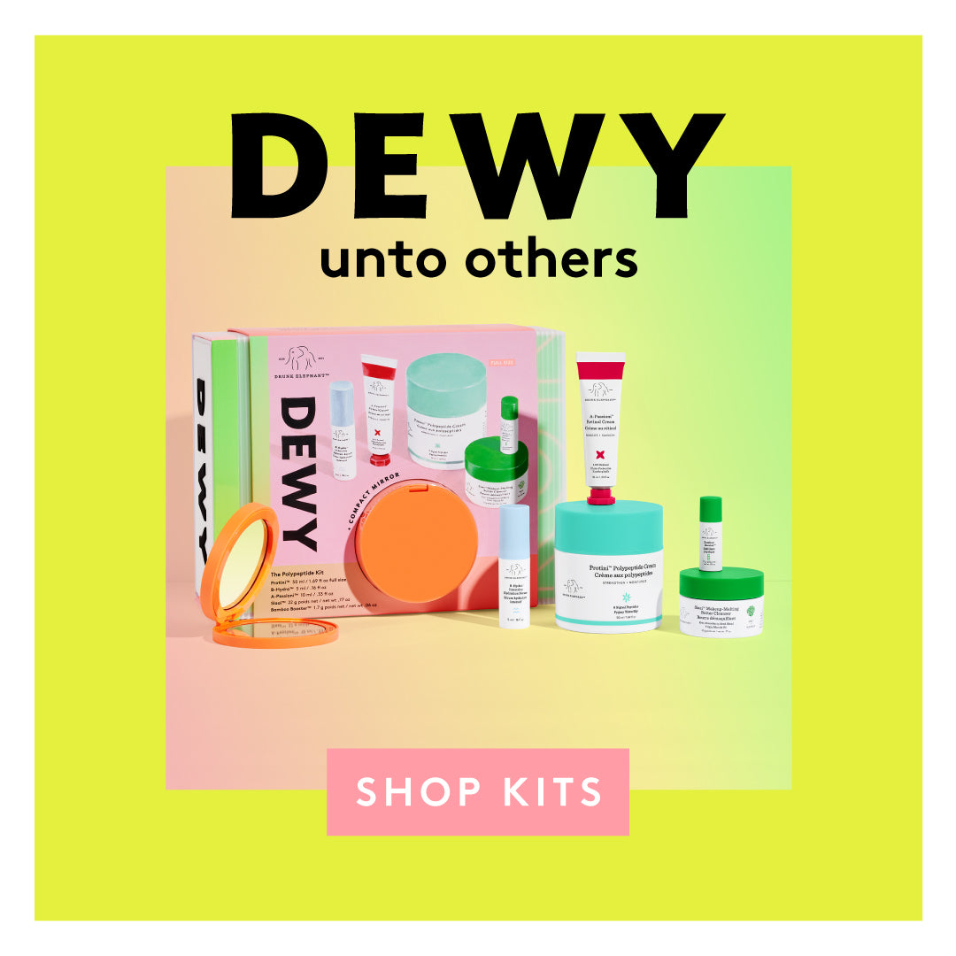 Drunk Elephant skincare Holiday 2020 kit - DEWY - featuring Protini moisturizer, A-Passioni retinol cream, slaai cleanser, b-hydra moisture serum, compact mirror. Shop kits!