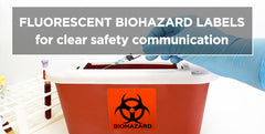 Fluorescent Biohazard Labels