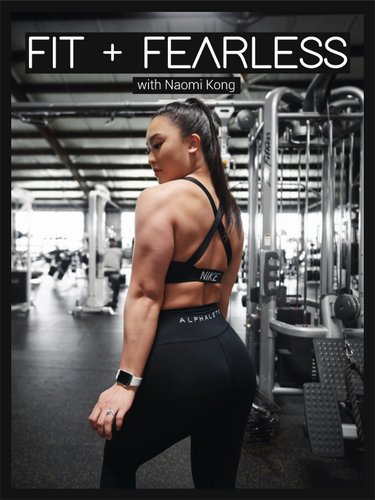 FIT + FEARLESS Workout Guide - Naomi Kong