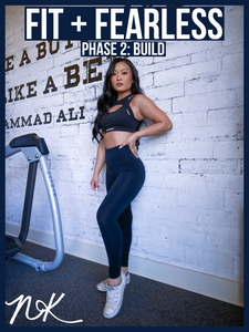 FIT + FEARLESS Phase 2: BUILD Workout Guide - Naomi Kong