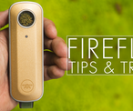 Firefly 2 and Firefly 2+ Tips & Tricks