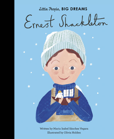 Little People Big Dreams | Ernest Shackleton