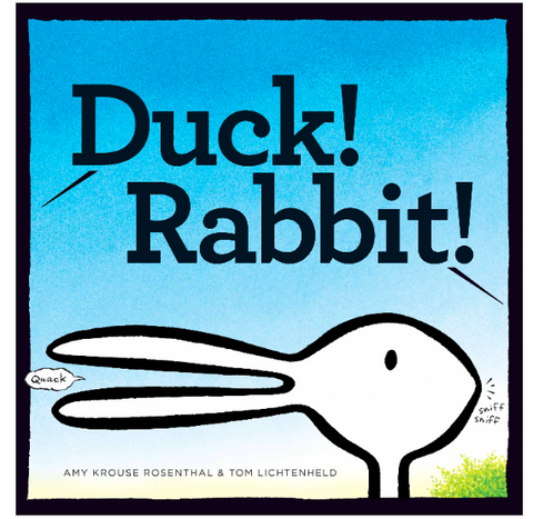 Duck! Rabbit! | Amy Krouse Rosenthal + Tom Lichtenheld
