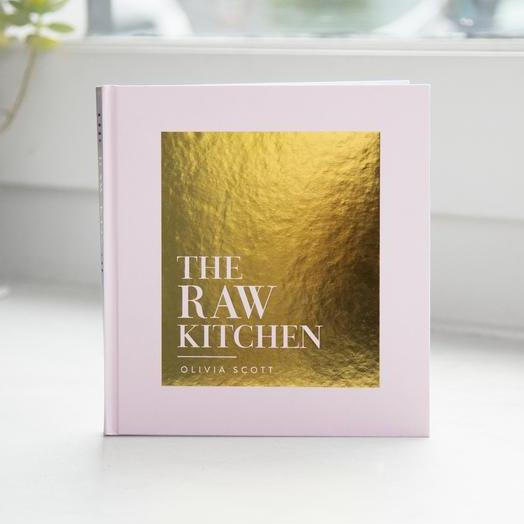 The Raw Kitchen | Olivia Scott
