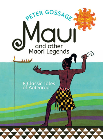 Maui And Other Legends | Peter Gossage ETA JUNE 20