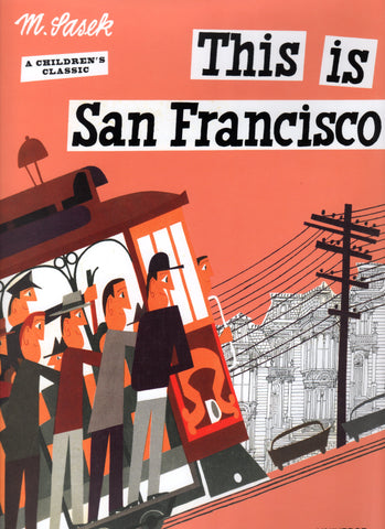 This Is San Francisco | Miroslav Sasek