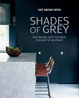 Shades Of Grey | Kate Watson-Smyth