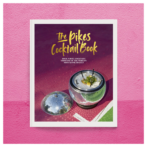 The Pikes Cocktail Book | Dawn Hindle